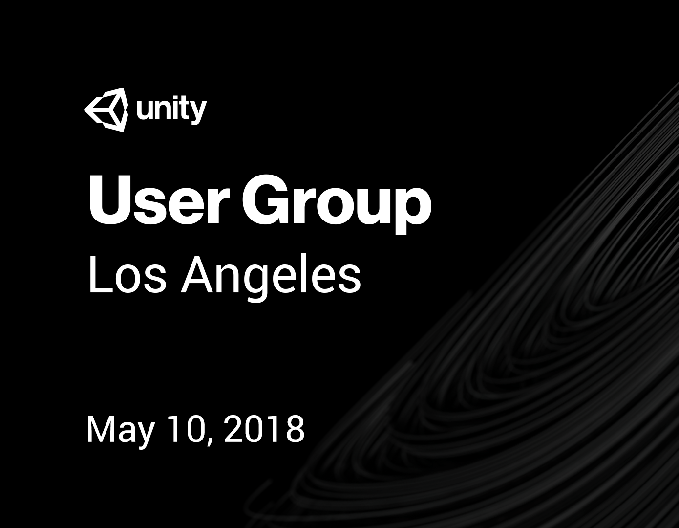 Unity User Group: Los Angeles