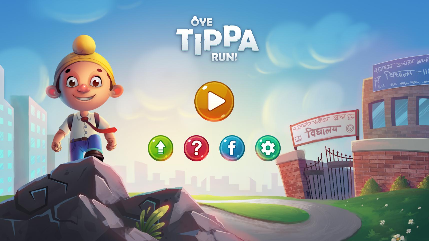 Oye Tippa Run!