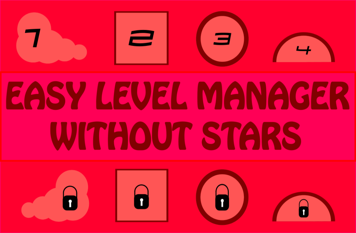 Easy Level Manager Without Stars