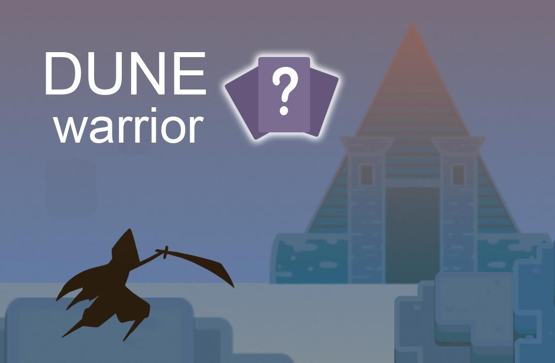 Dune Warrior