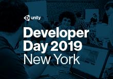 Unity Developer Day New York 2019