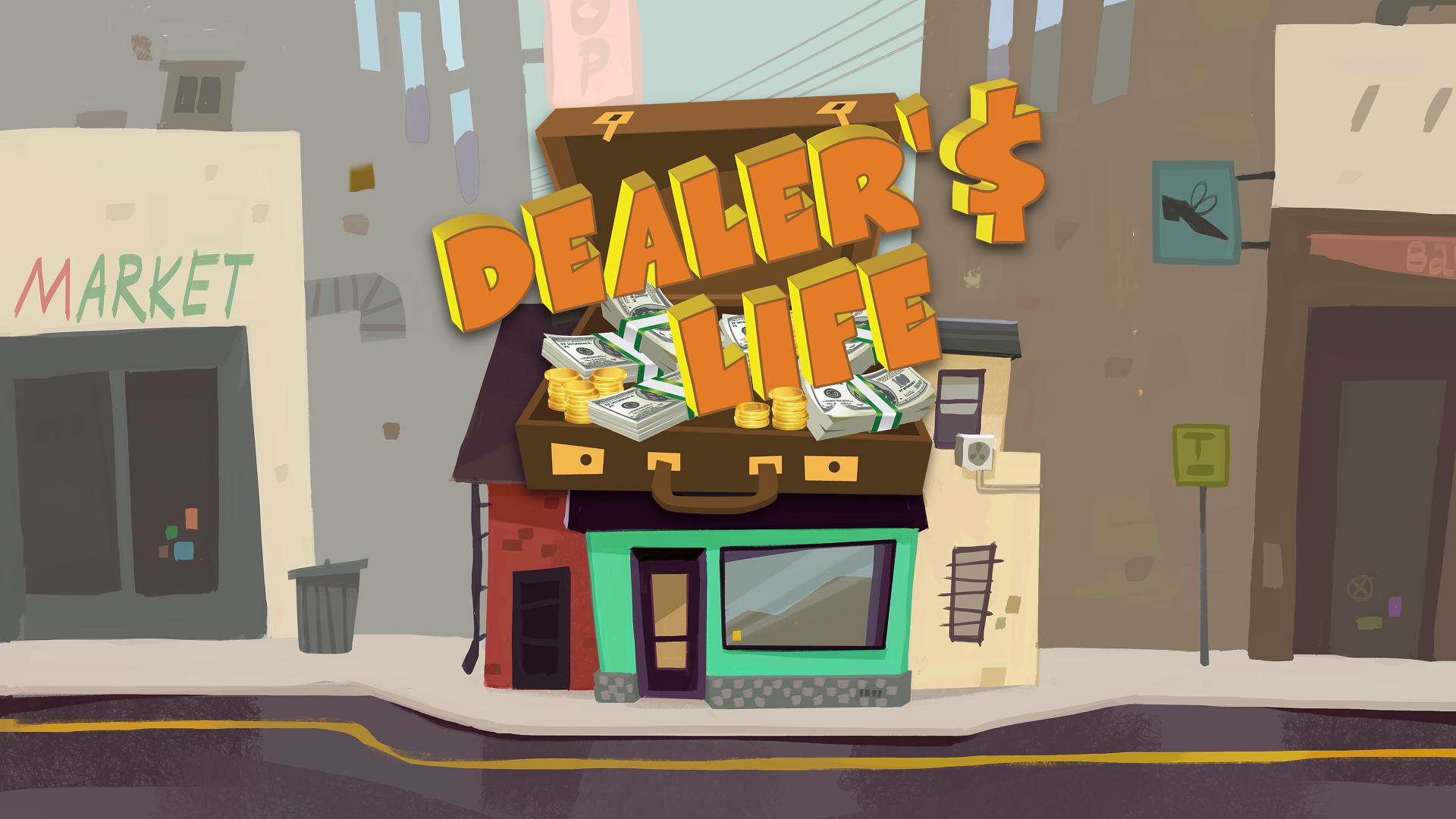 Dealer's Life