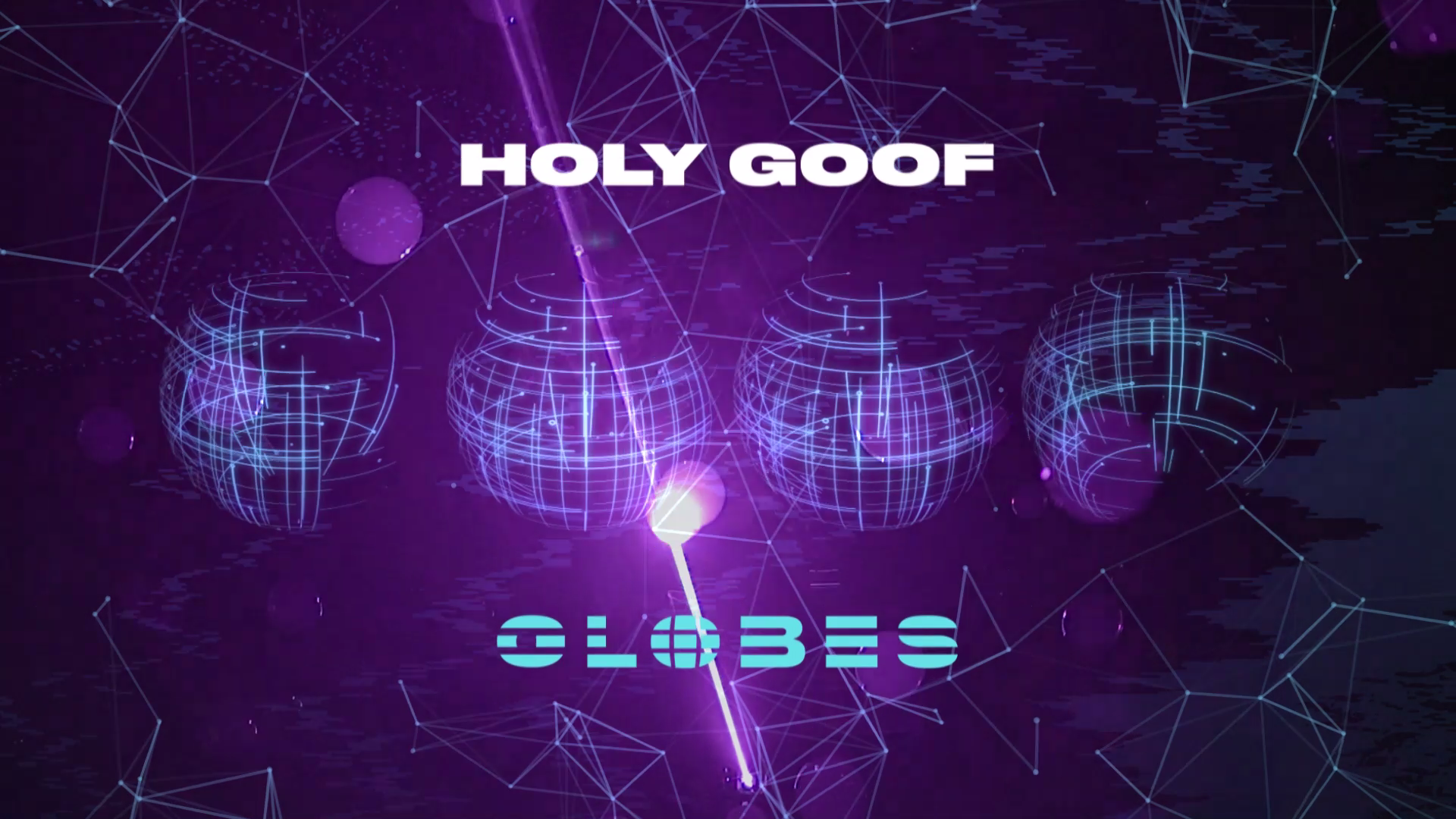 Holy Goof - 'Globes' Album