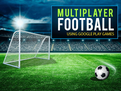 Multiplayer Football, Stadium and Kit