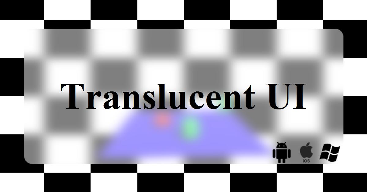 Translucent UI