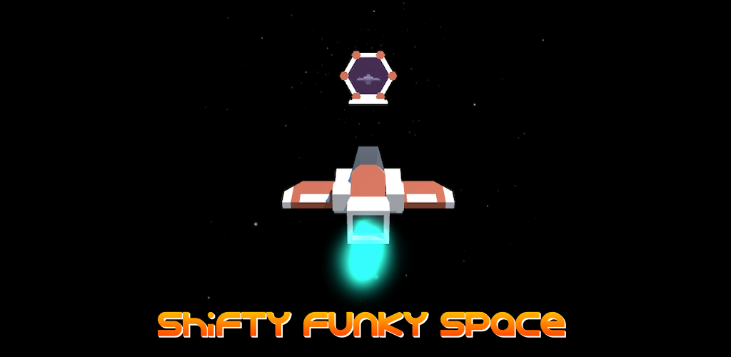 Shifty Funky Space
