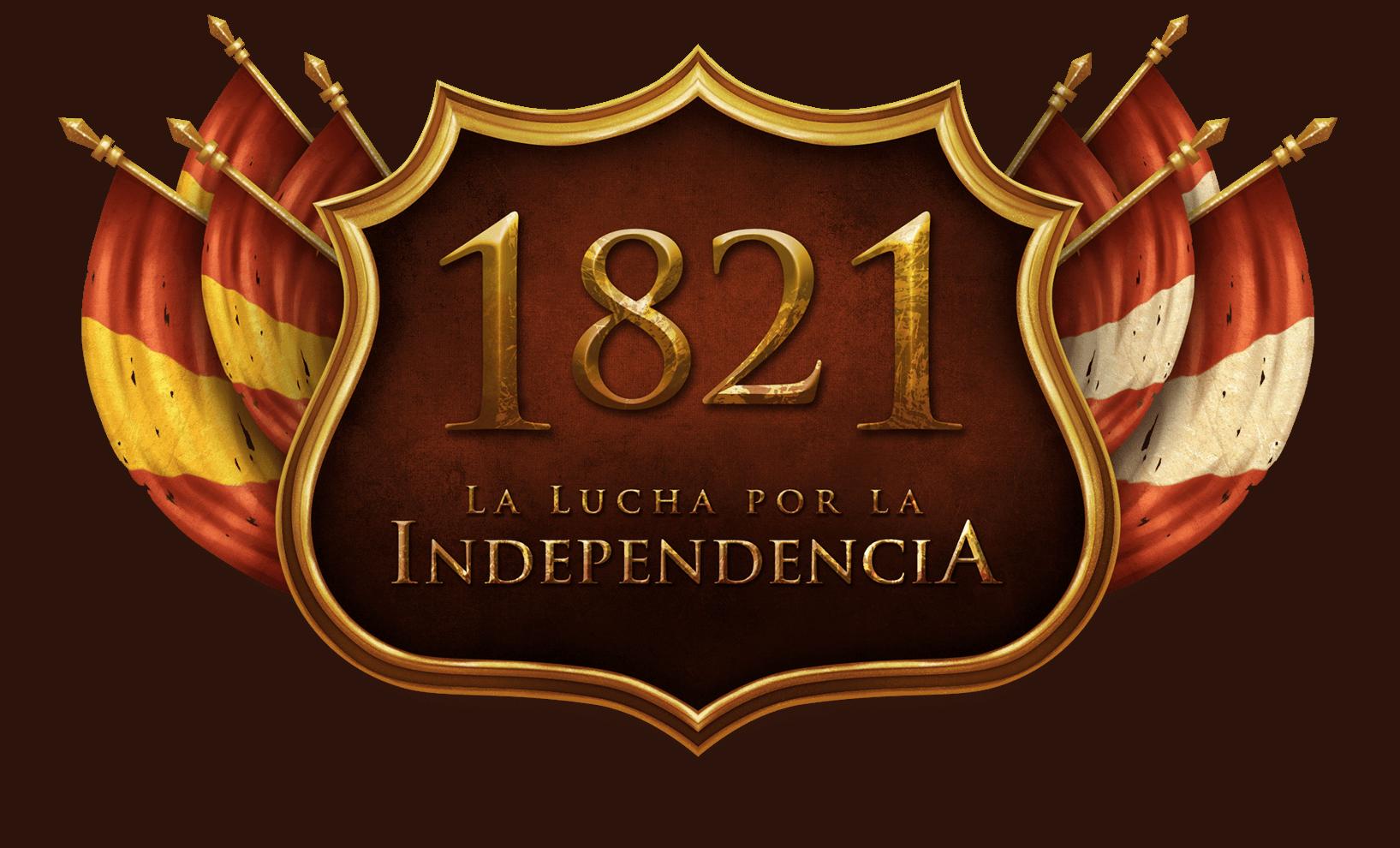 1821 La lucha por la Indepencia.