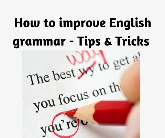 Tips for Learning and Improving English