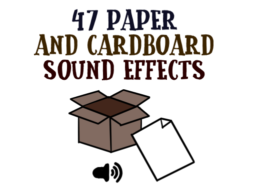 47 Paper and Cardboard Sound Effects - Unity Connect