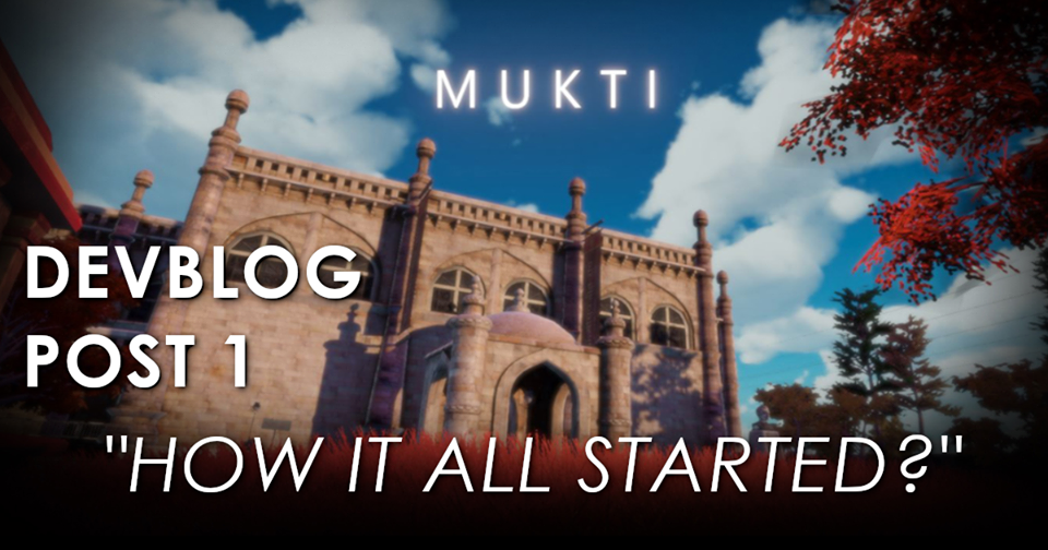 Mukti - How it all Started?