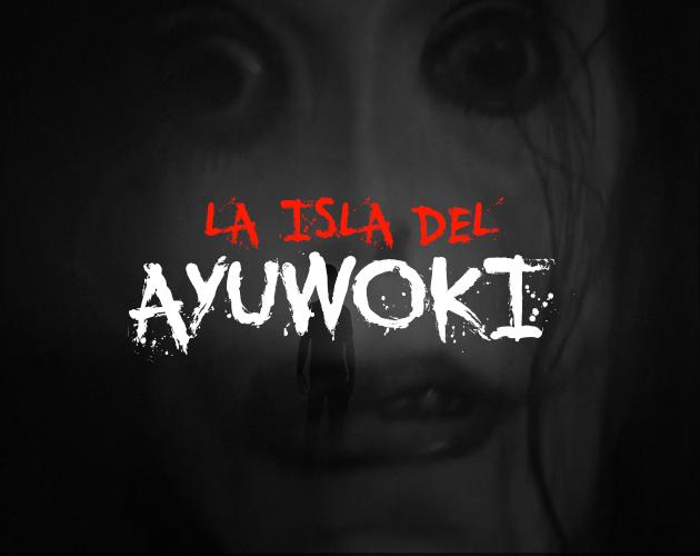 La isla del Ayuwoki