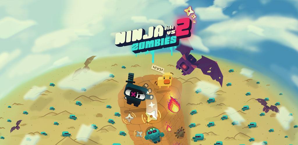 Ninja Dude vs Zombies 2 — endless slay 'em all