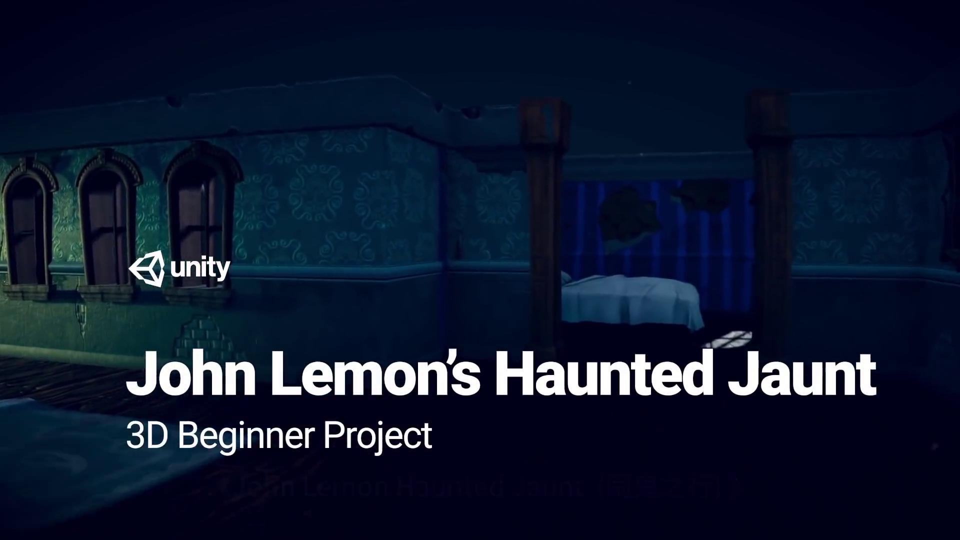 Unity3D游戏初学者教程《John Lemon's Haunted Jaunt》