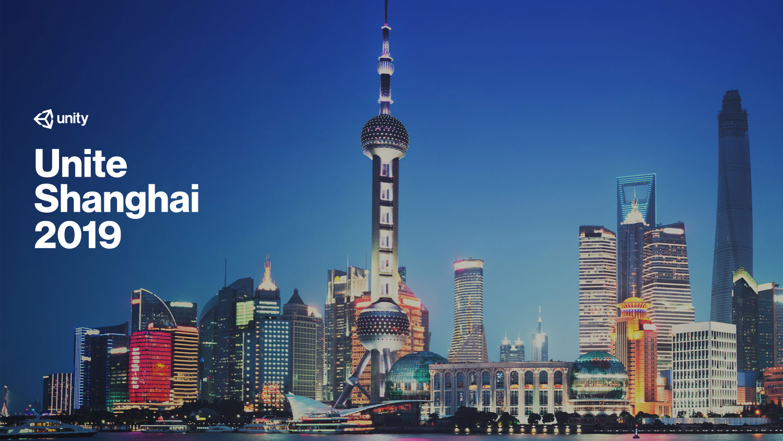 Unite Shanghai 2019 - Keynote直播