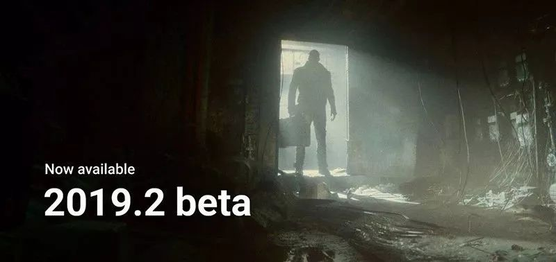 Unity 2019.2 Beta版发布