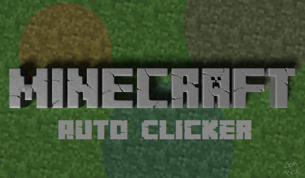 How to Use Best Auto Clicker for Minecraft to Break Blocks in