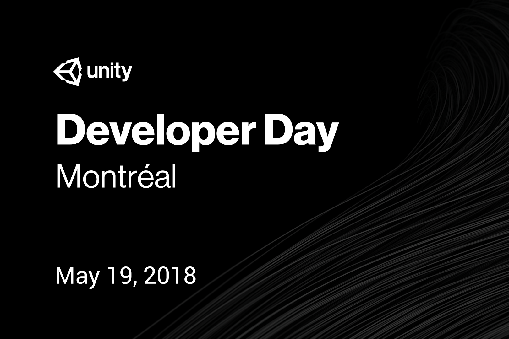 Unity Developer Day: Montréal 2018