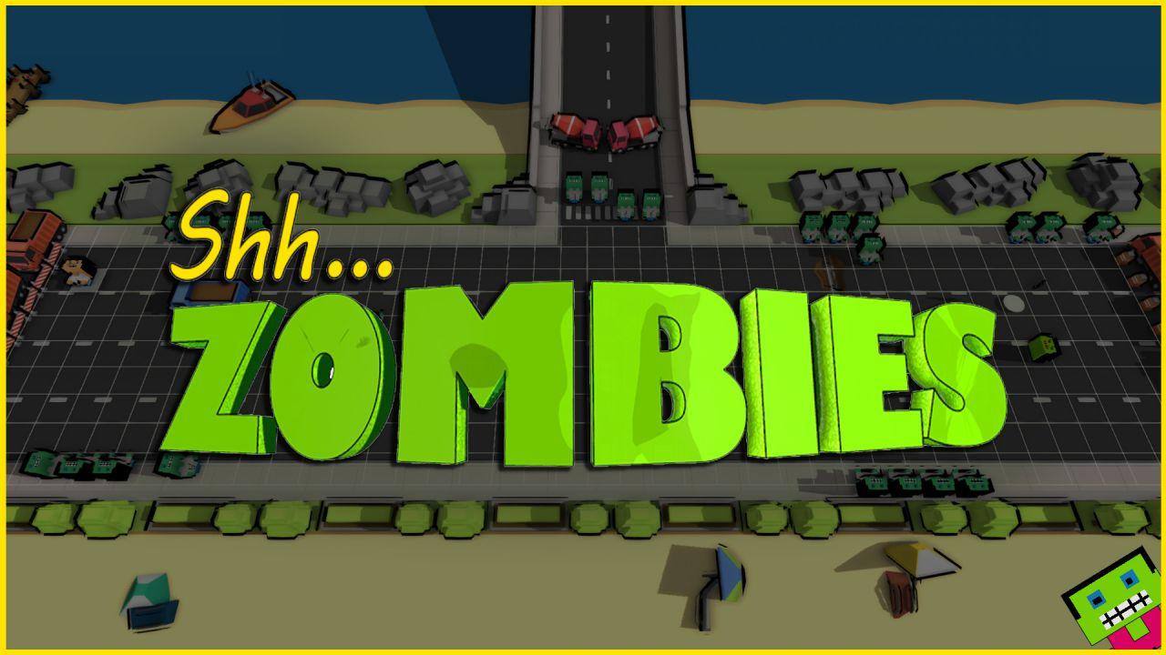 Shh, Zombies