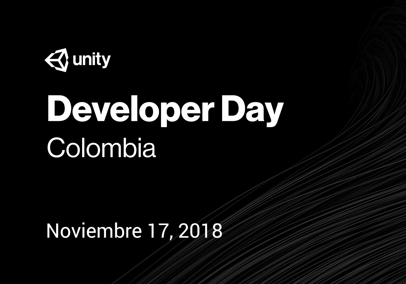 Unity Developer Day: Colombia 2018