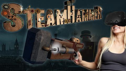 The Making of SteamHammerVR
