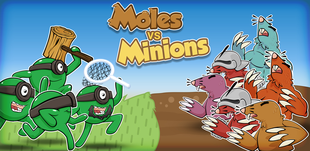 Moles vs Minions