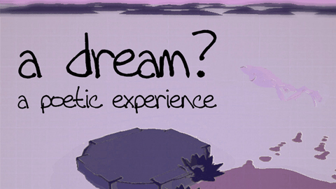 """""""a dream? - a poetic experience"""" released"""