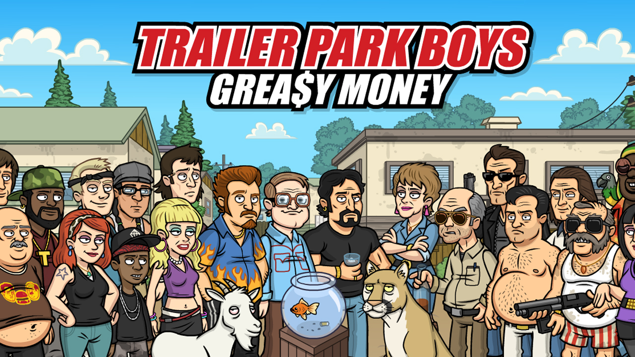 Trailer Park Boys: Greasy Money