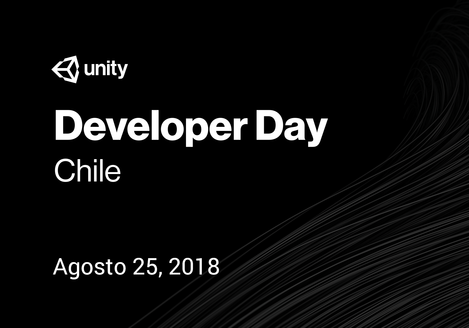 Unity Developer Day: Chile 2018