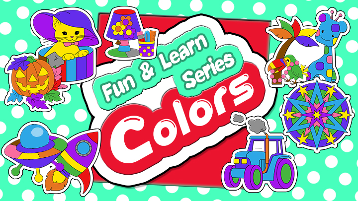 Colors : Fun And Learn