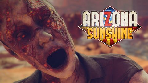 """How we ended up in the apocalypse that is """"Arizona Sunshine"""""""