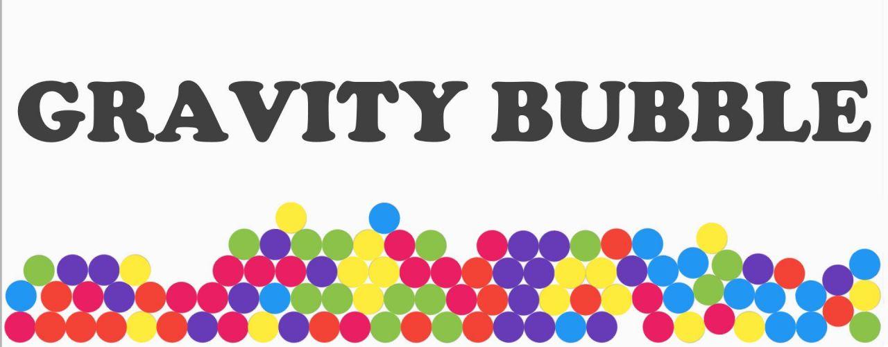 Gravity Bubble