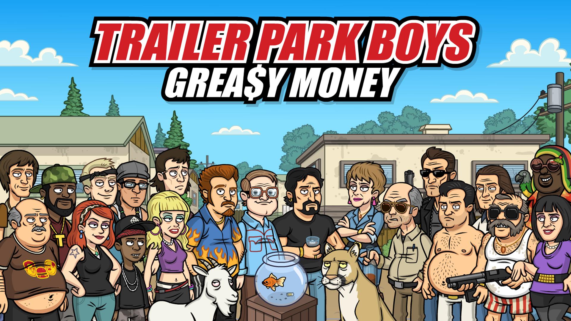 Trailer Park Boys Greasy Money Unity Connect