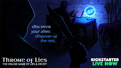 Thousands of Dollars on Kickstarter Already Raised Within 12 Hours for Throne of Lies Online Game!