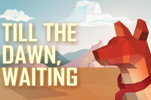 Till the dawn, waiting