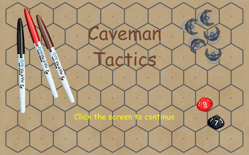 Caveman Tactics