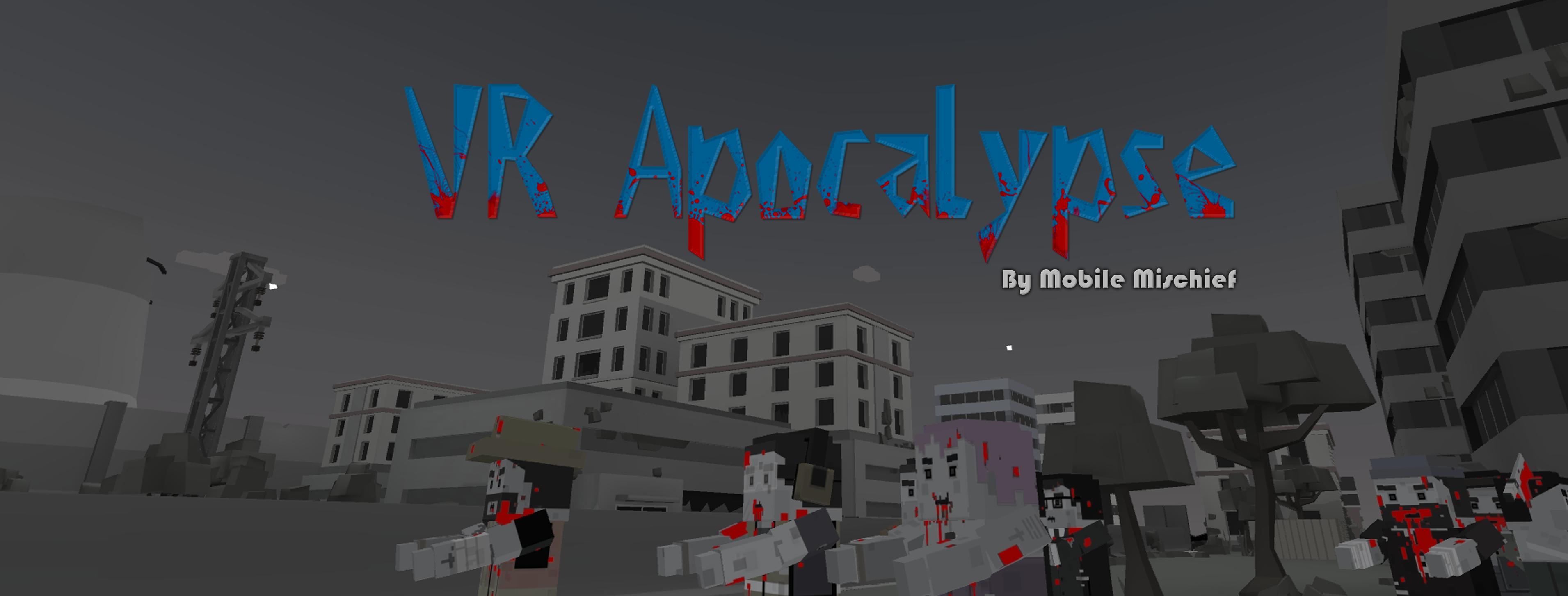 VR Zombie Apocalypse