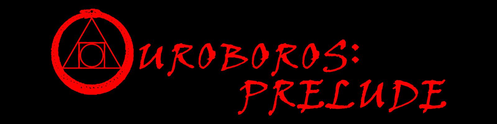 Ouroboros: Prelude