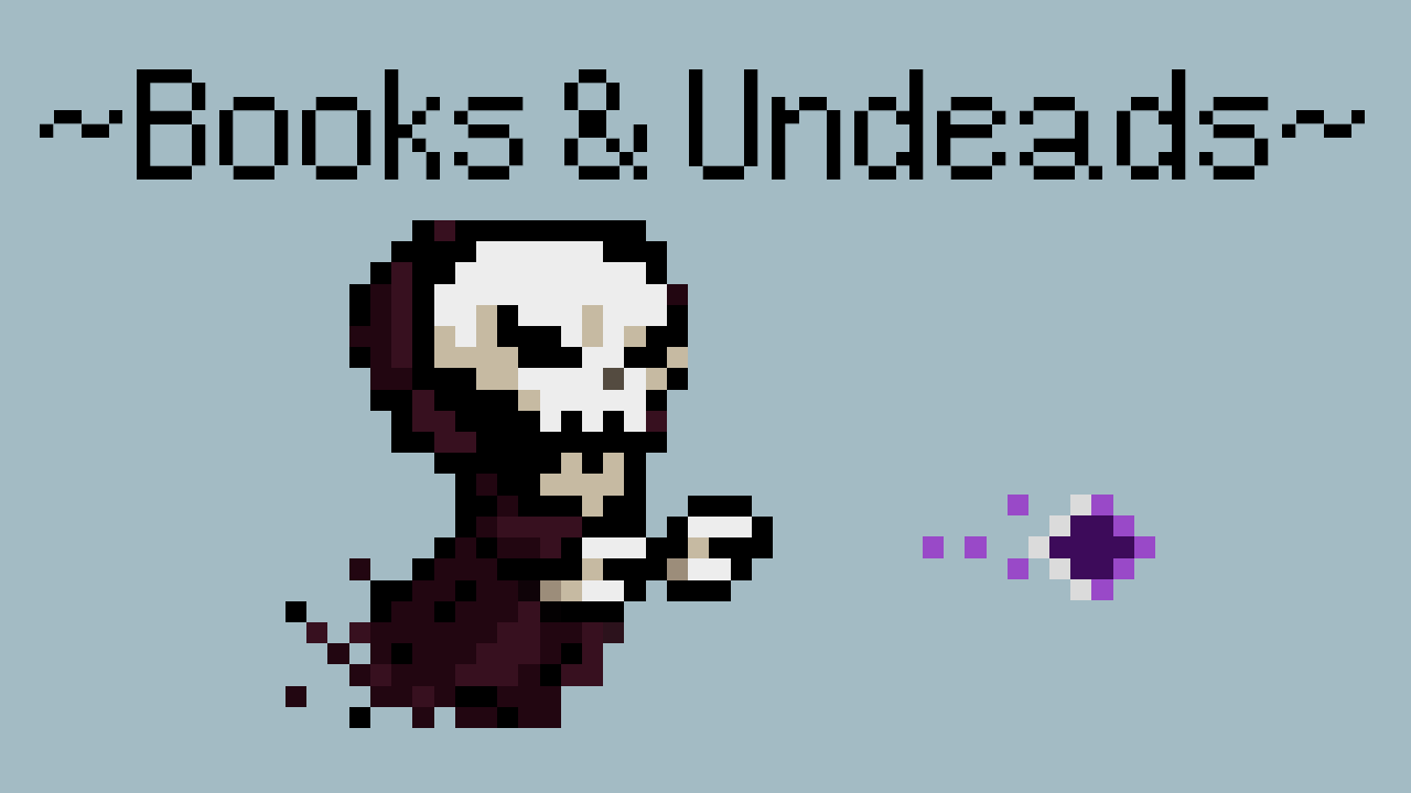 Books & Undeads