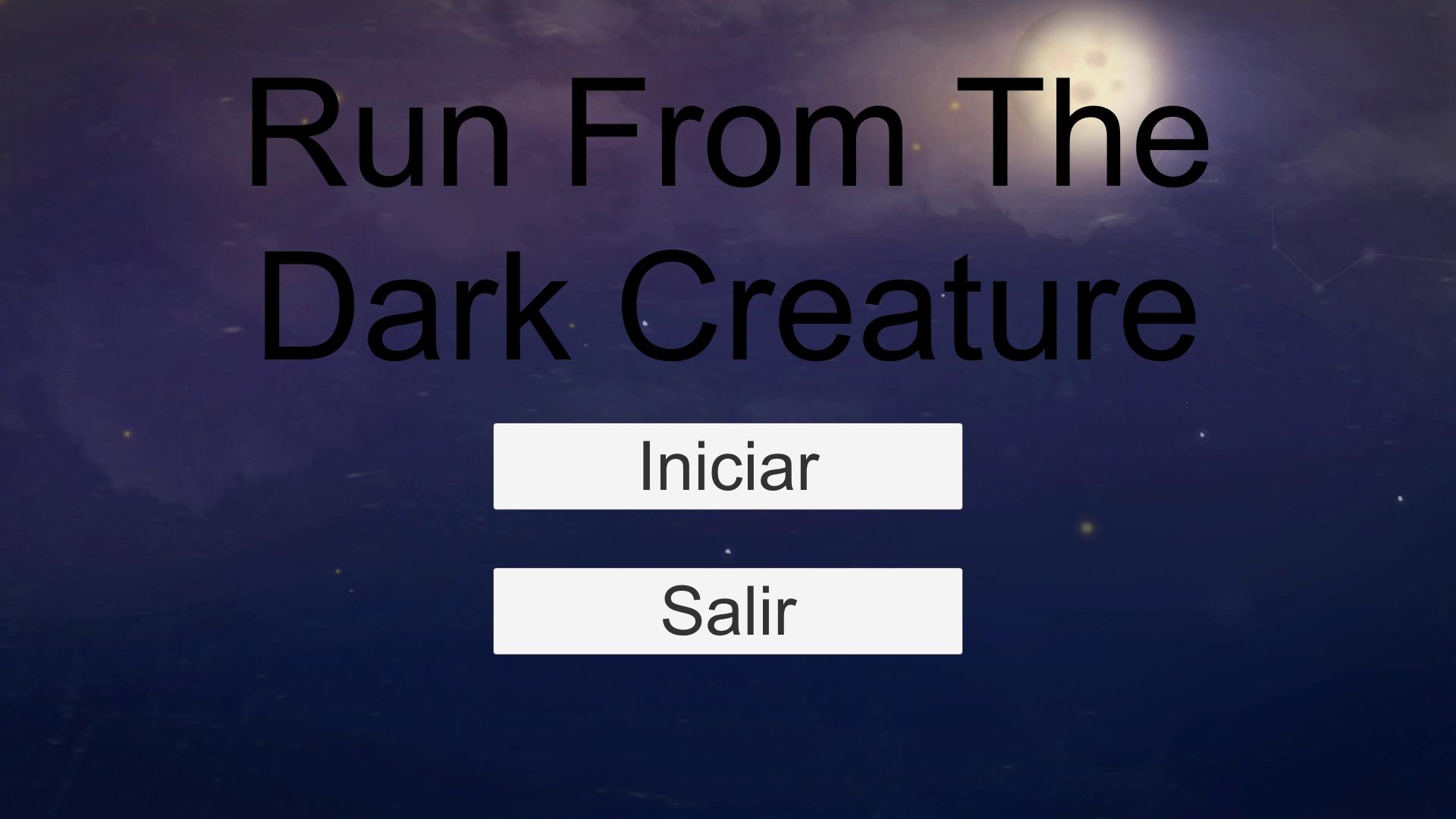 Run From The Dark Creature