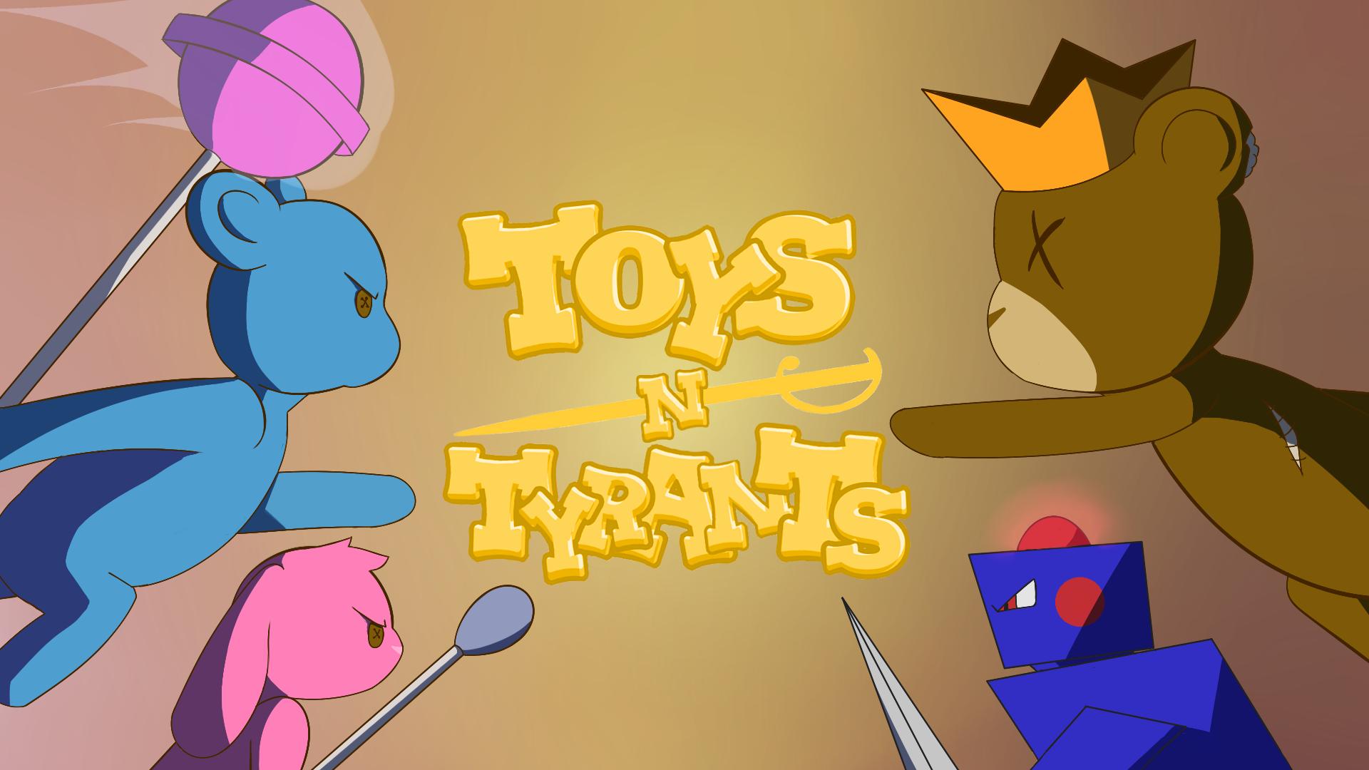 Toys N Tyrants
