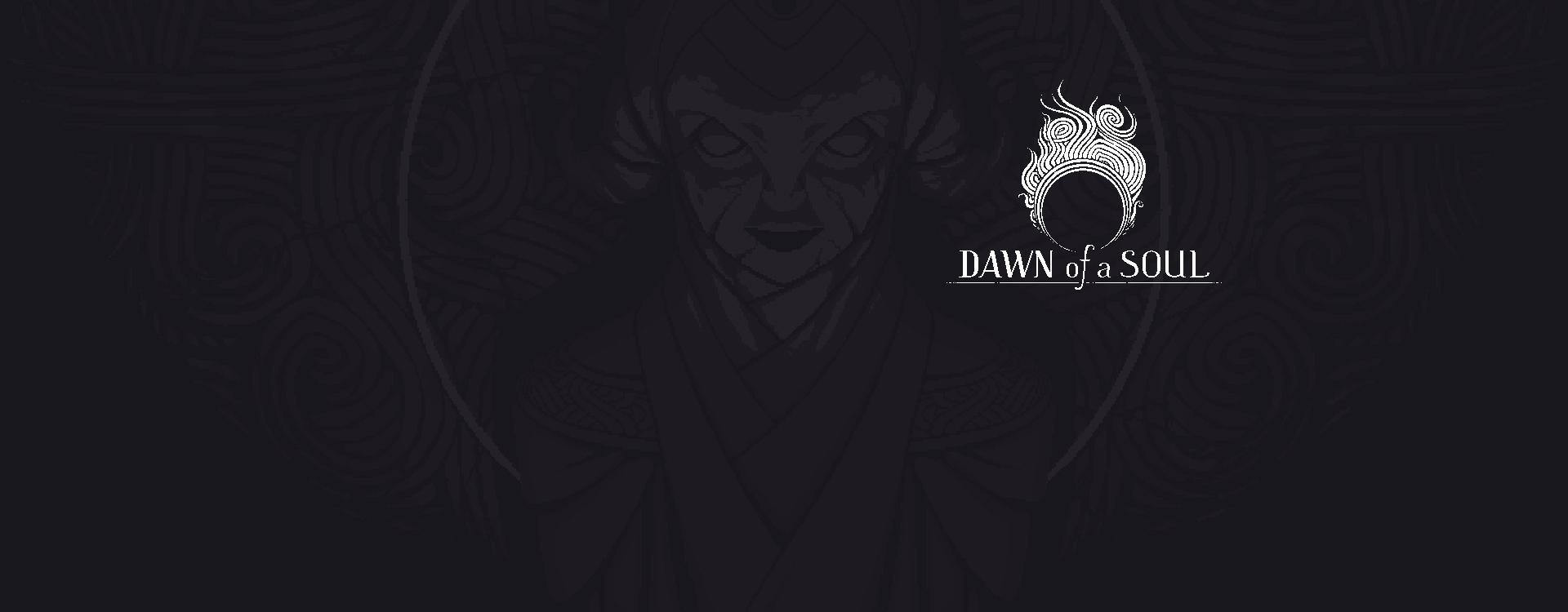 Dawn of a Soul