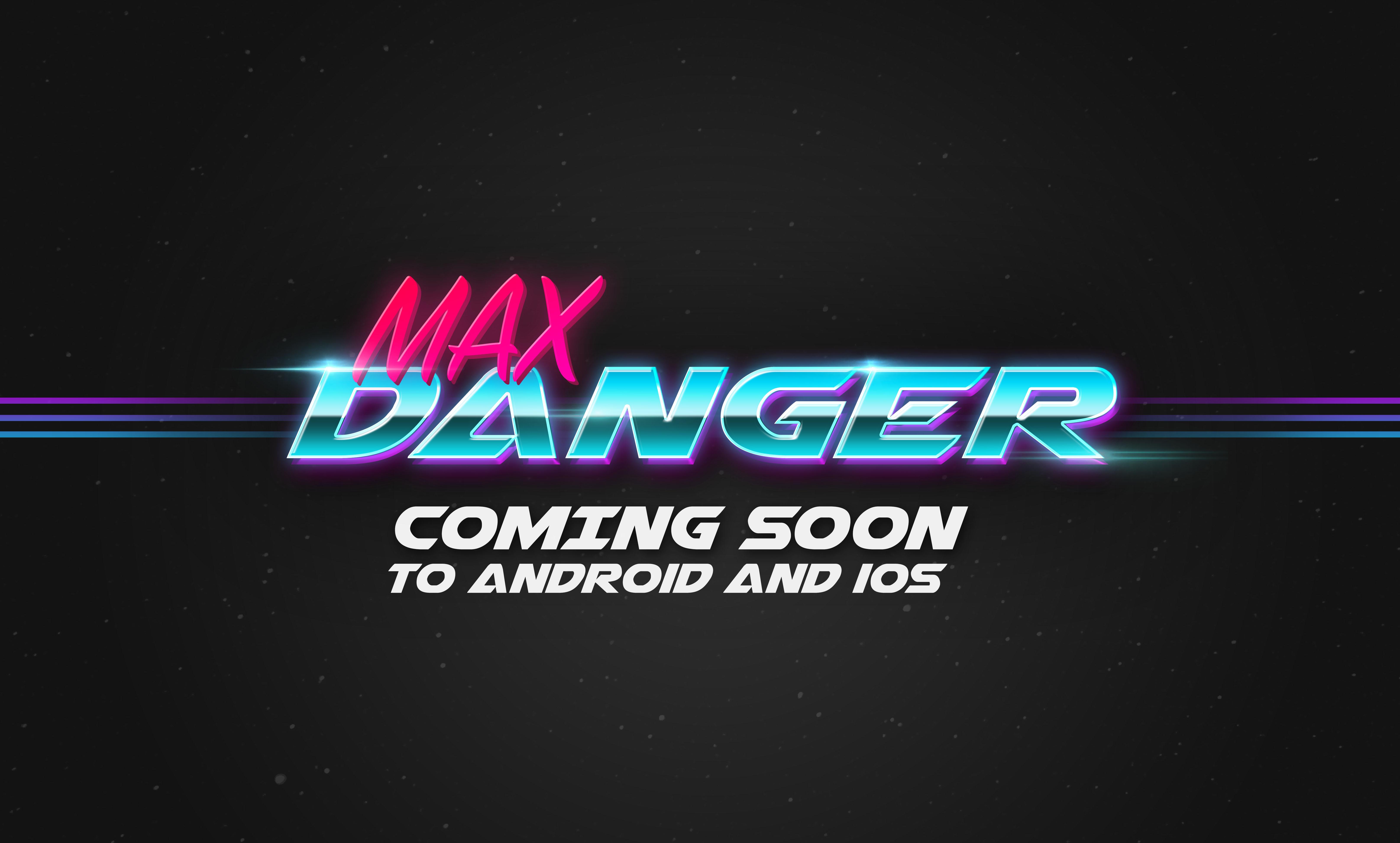 Max Danger