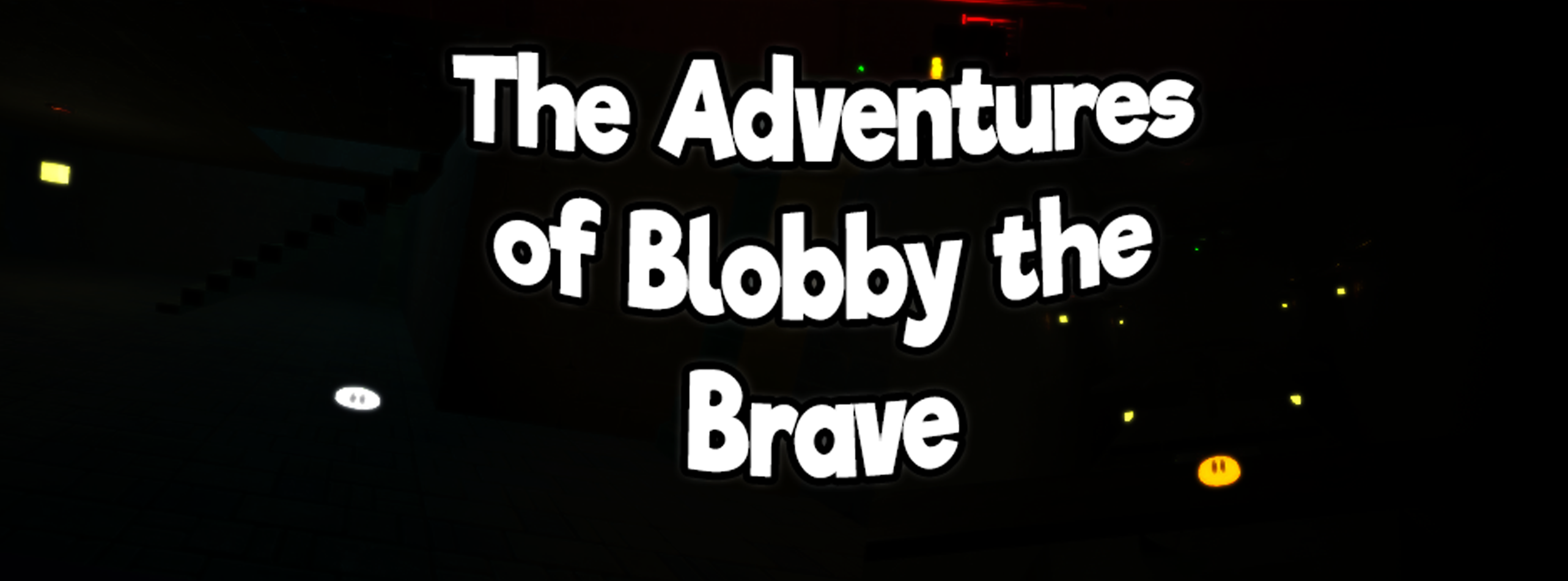 The Adventures of Blobby the Brave