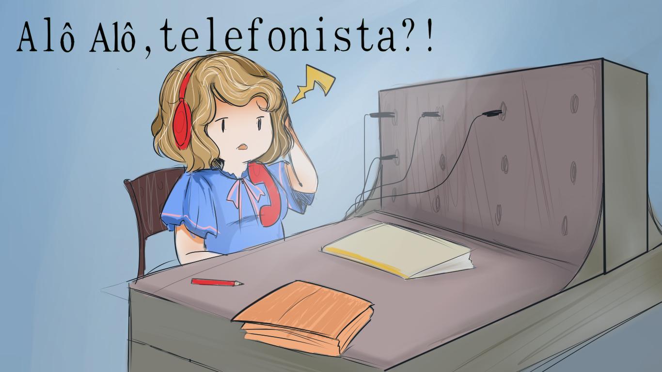 Alô, Alô, Telefonista?!