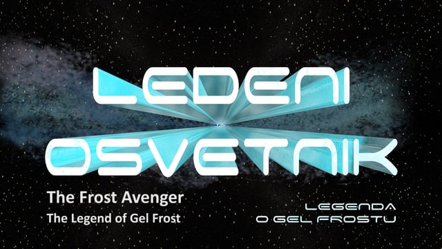 The Frost Avenger - Legend of Gel Frost