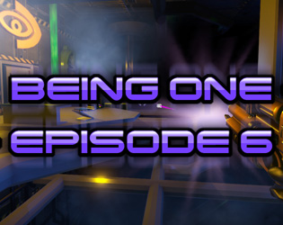 Being One - Episode 6