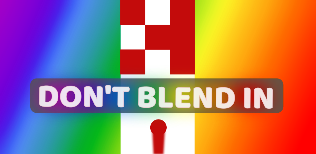 Don't Blend In