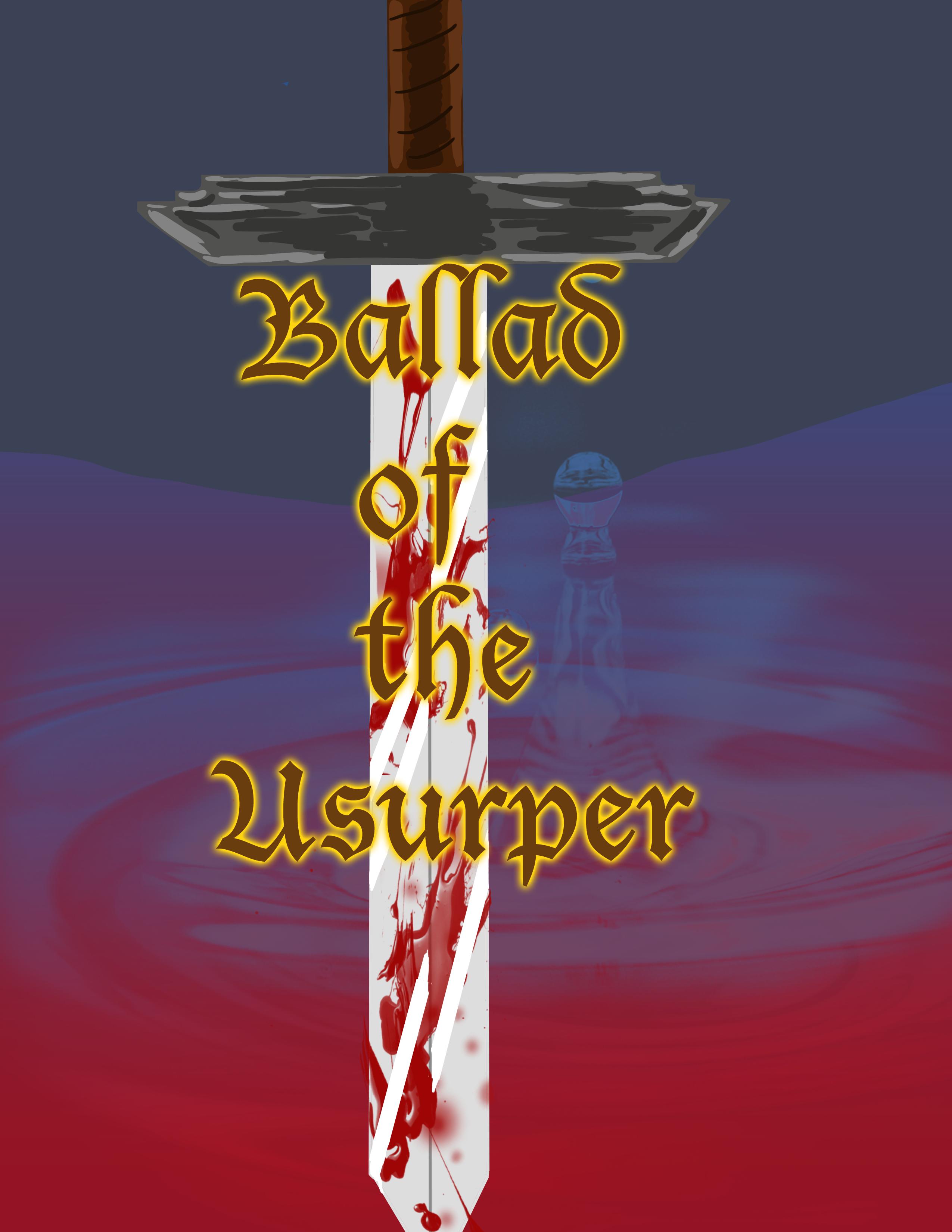 Ballad of the Usurper