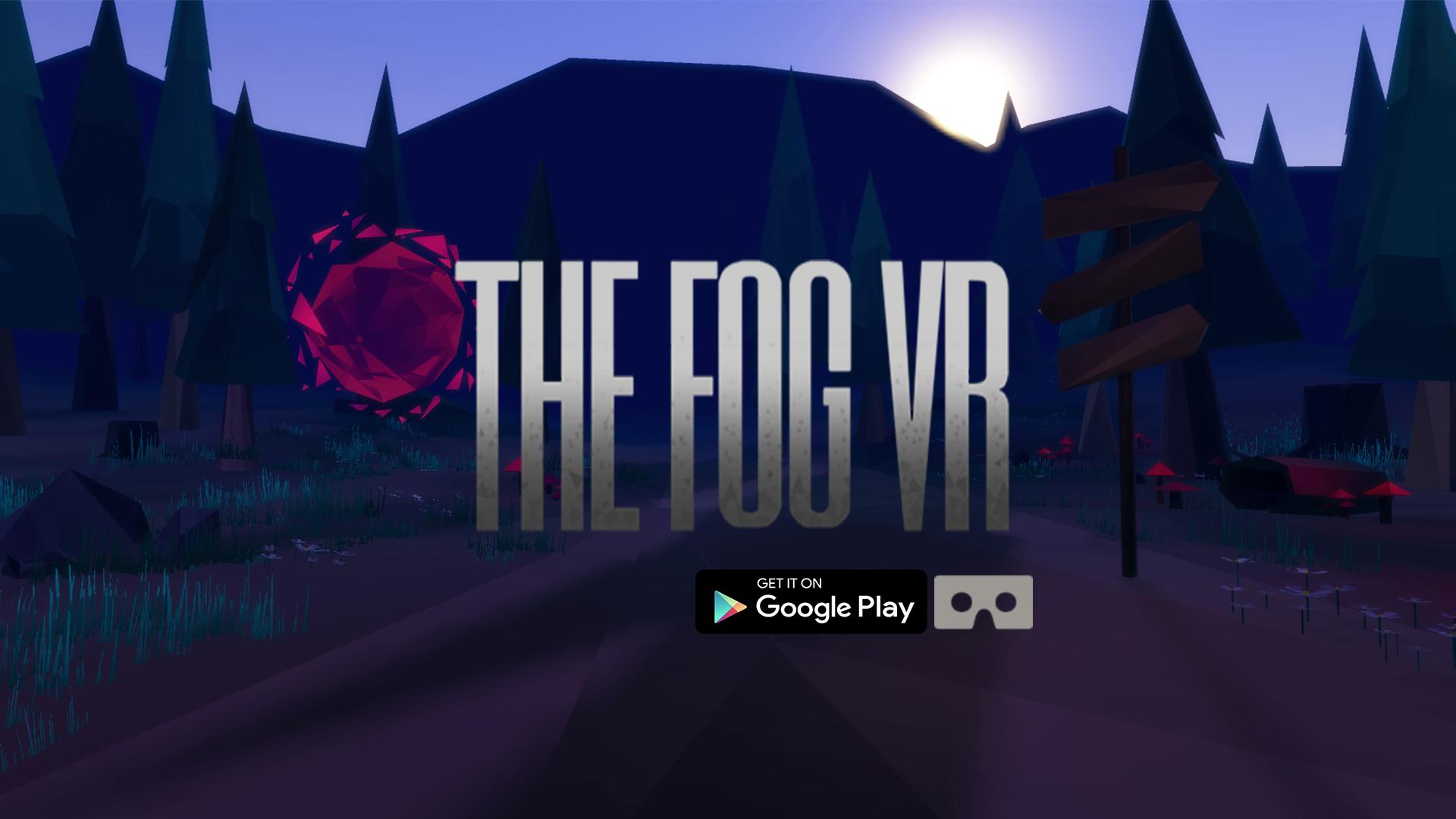 The Fog VR