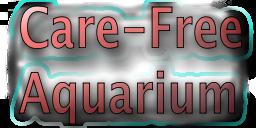 Care-Free Aquarium
